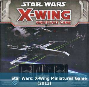 Star Wars: X-Wing Miniatures Game (2012)