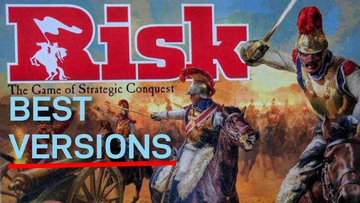 Best Versions of Risk Board Game