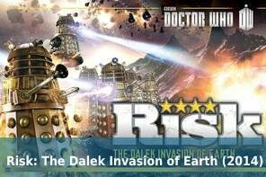 Risk: The Dalek Invasion of Earth (2014)