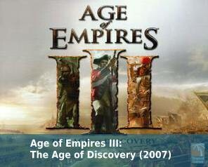 Age of Empires III: The Age of Discovery (2007)